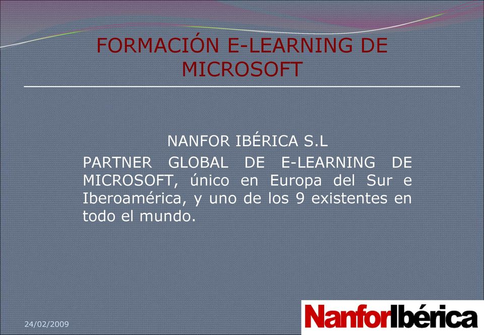 L PARTNER GLOBAL DE E-LEARNING DE MICROSOFT,