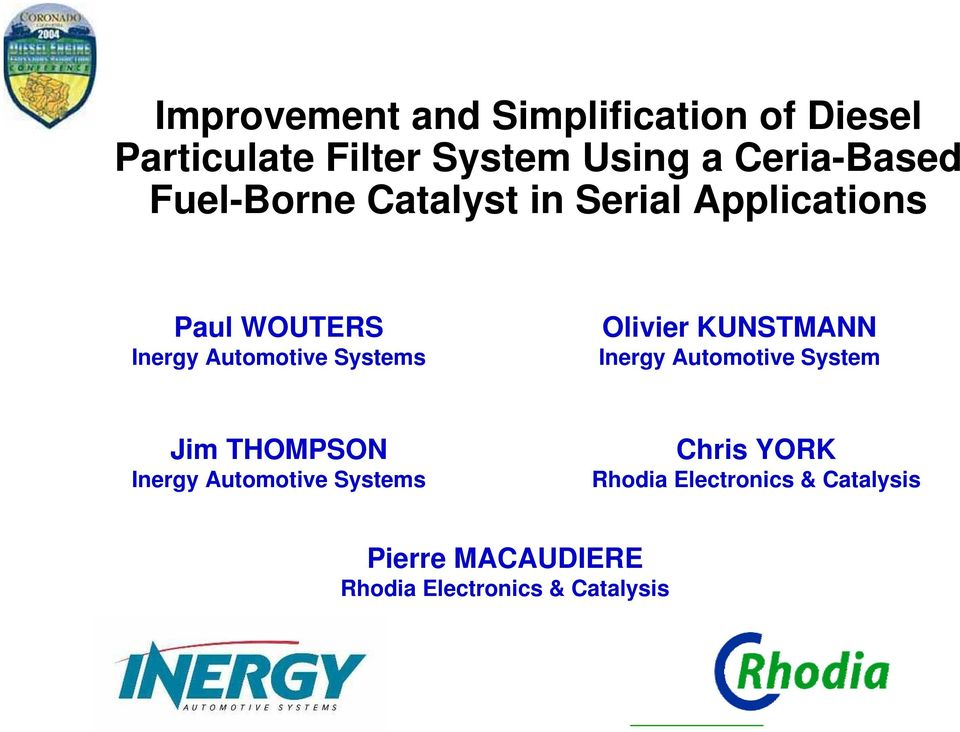 Systems Olivier KUNSTMANN Inergy Automotive System Jim THOMPSON Inergy Automotive