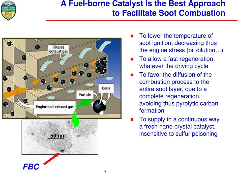 To favor the diffusion of the combustion process to the entire soot layer, due to a complete regeneration, avoiding
