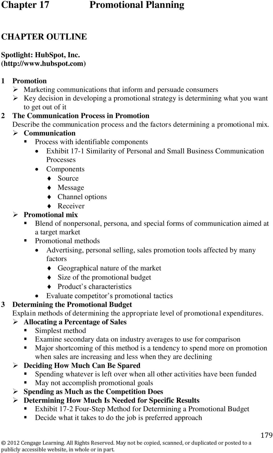 Process in Promotion Describe the communication process and the factors determining a promotional mix.