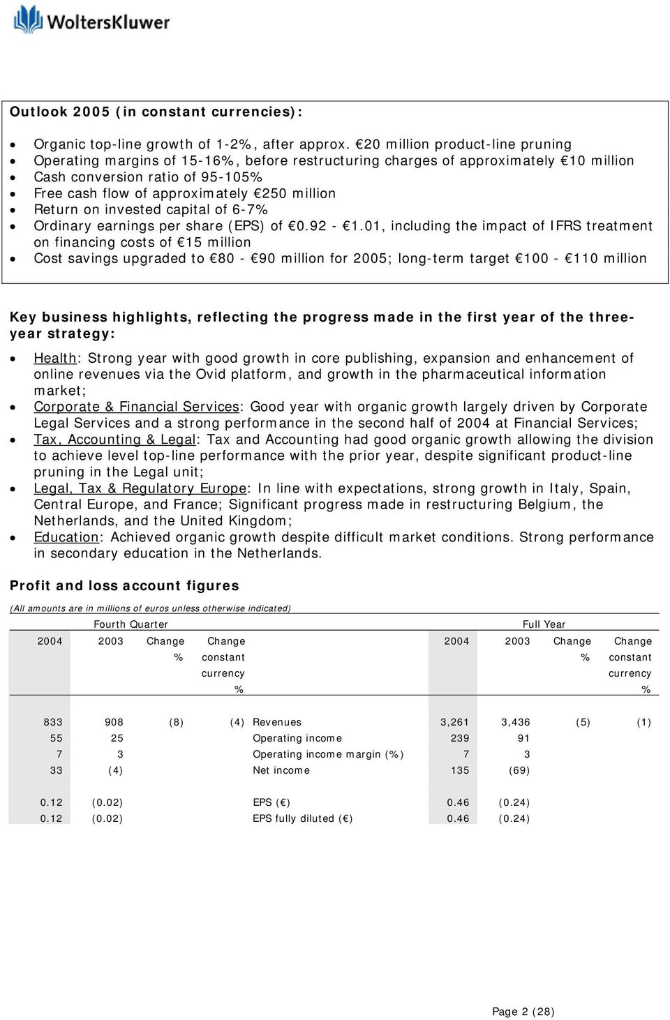 on invested capital of 6-7 Ordinary earnings per share (EPS) of 0.92-1.