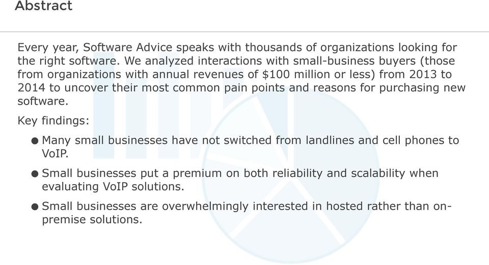 their most common pain points and reasons for purchasing new software.