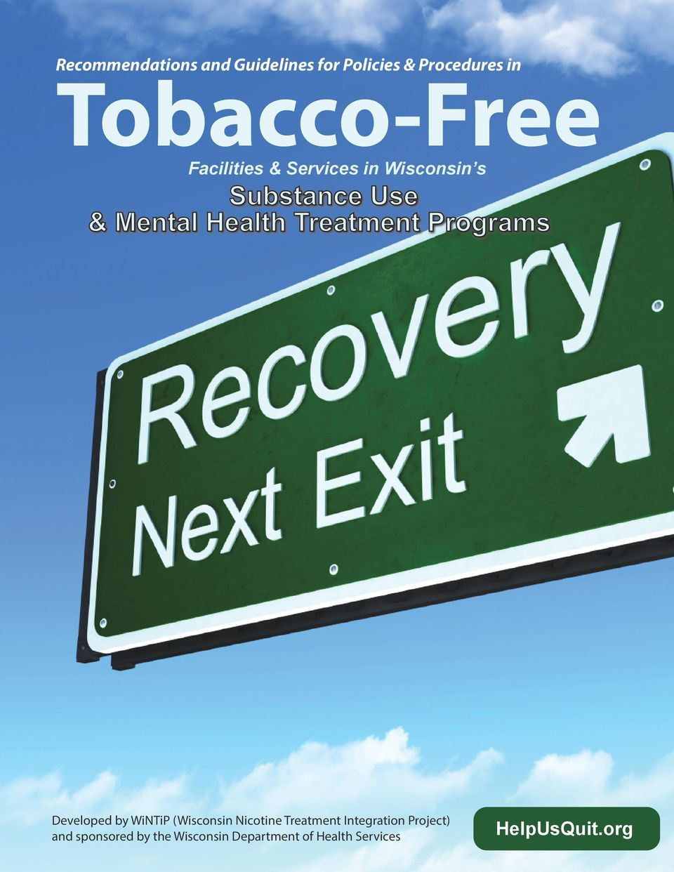 Programs Developed by WiNTiP (Wisconsin Nicotine Treatment Integration