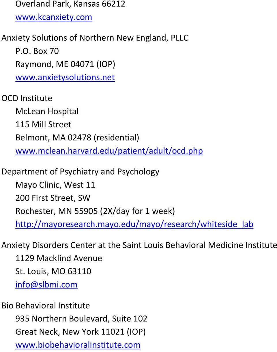 php Department of Psychiatry and Psychology Mayo Clinic, West 11 200 First Street, SW Rochester, MN 55905 (2X/day for 1 week) http://mayor