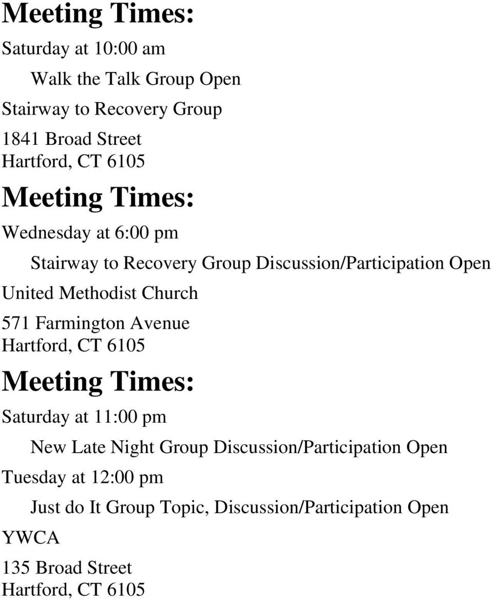 Church 571 Farmington Avenue Saturday at 11:00 pm New Late Night Group Discussion/Participation