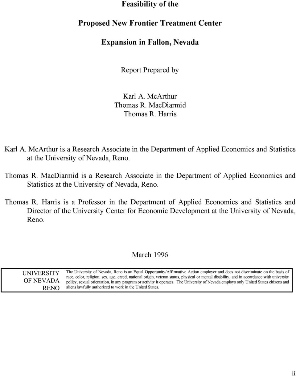 MacDiarmid is a Research Associate in the Department of Applied Economics and Statistics at the University of Nevada, Reno. Thomas R.