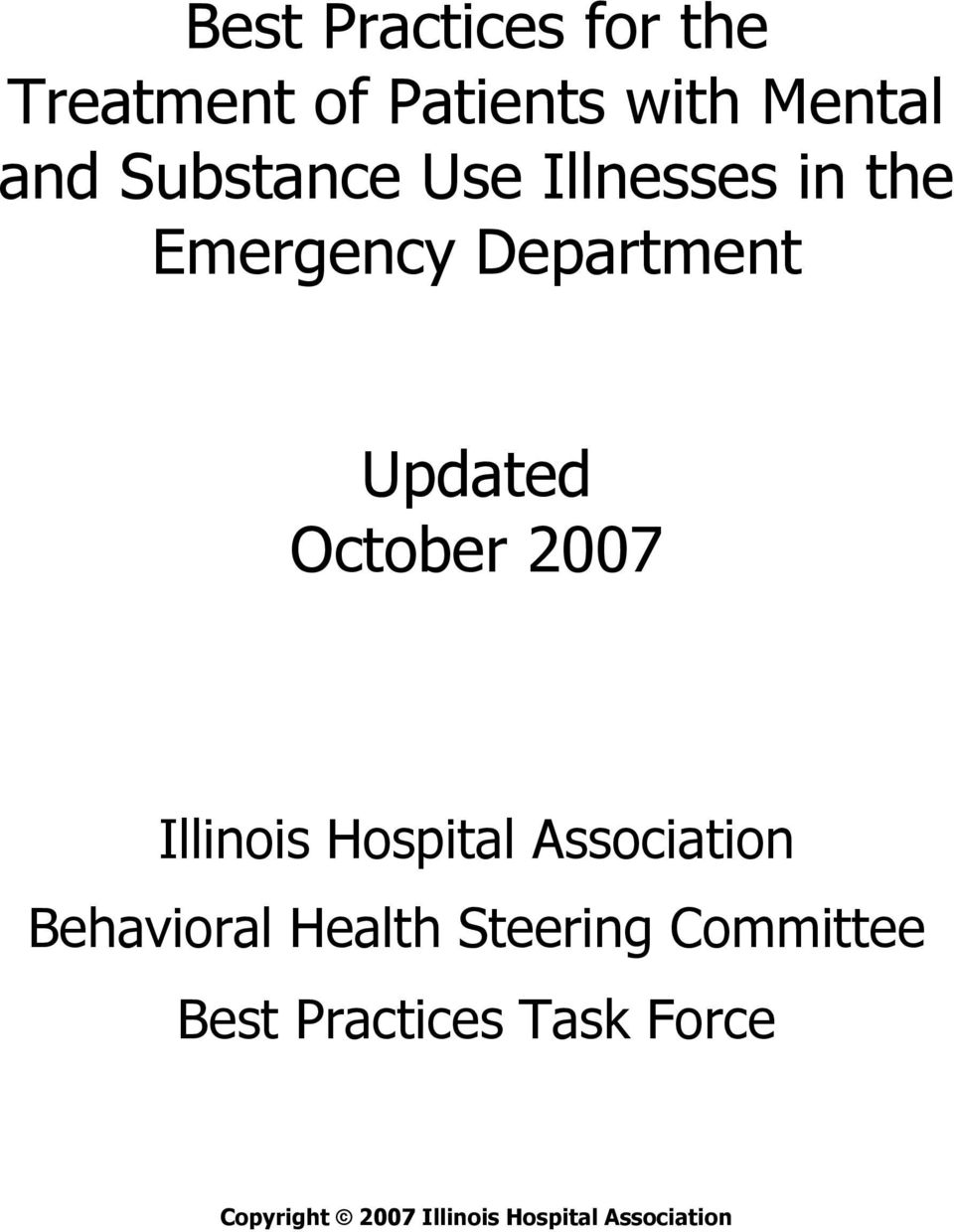 2007 Illinois Hospital Association Behavioral Health Steering