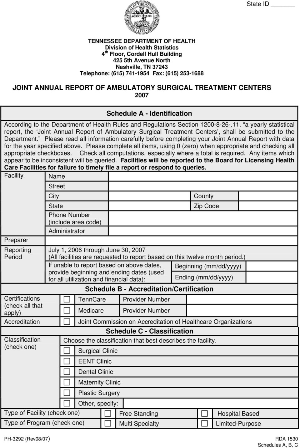 11, a yearly statistical report, the Joint Annual Report of Ambulatory Surgical Treatment Centers, shall be submitted to the Department.