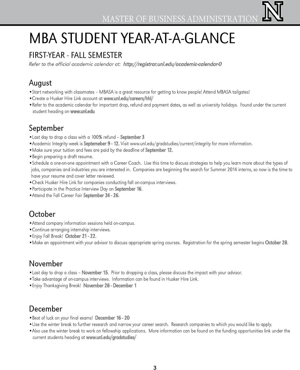 edu/careers/hhl/ Refer to the academic calendar for important drop, refund and payment dates, as well as university holidays. Found under the current student heading on www.unl.