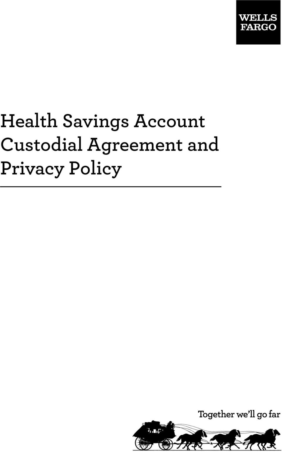 Health Savings Account Custodial Agreement and Privacy