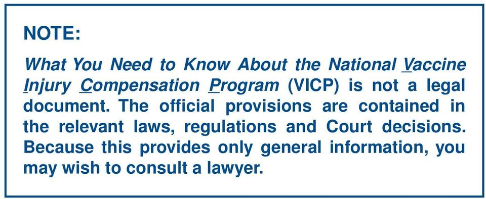 The official provisions are contained in the relevant laws, regulations