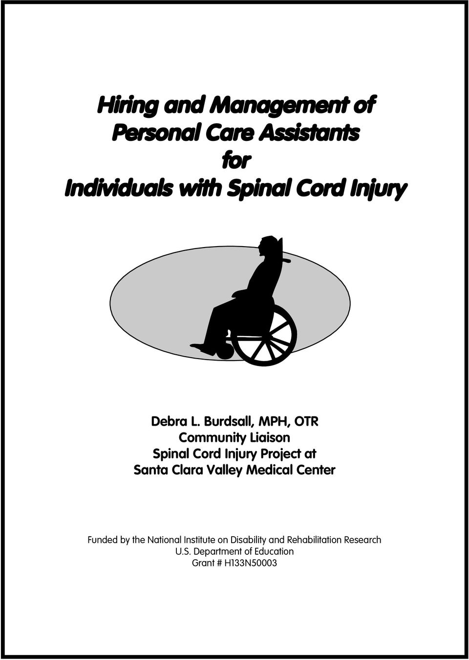 Burdsall, MPH, OTR Community Liaison Spinal Cord Injury Project at Santa Clara
