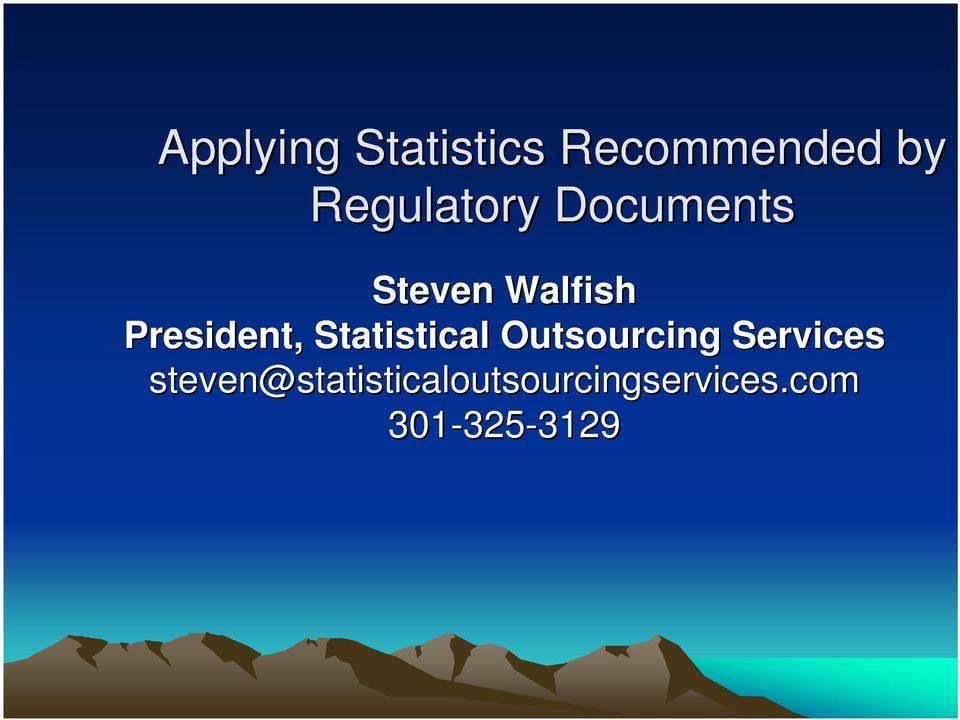 President, Statistical Outsourcing Services