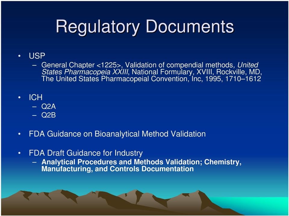 Convention, Inc, 1995, 1710 1612 ICH Q2A Q2B FDA Guidance on Bioanalytical Method Validation FDA Draft
