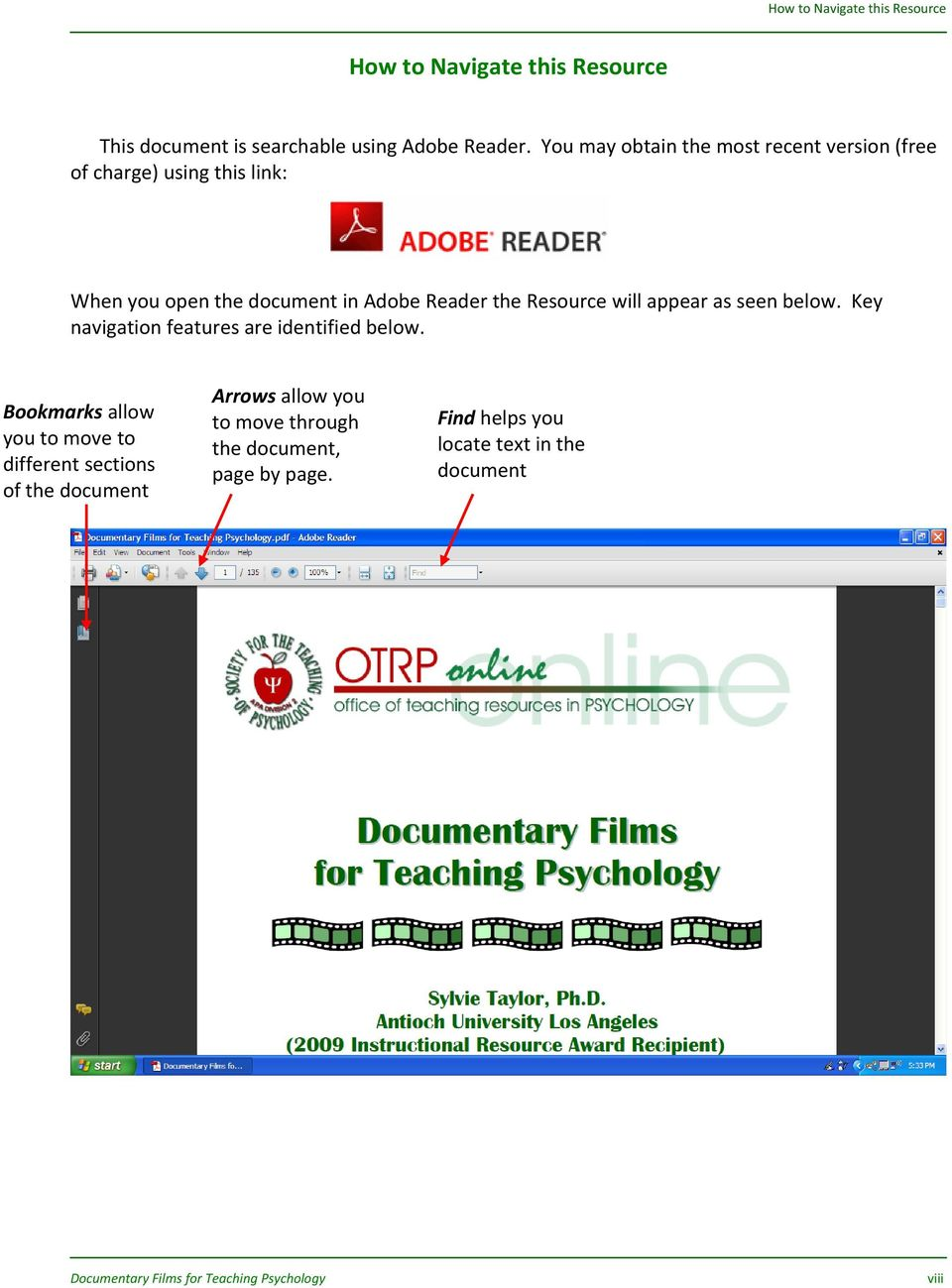 com/reader/ When you open the document in Adobe Reader the Resource will appear as seen below.