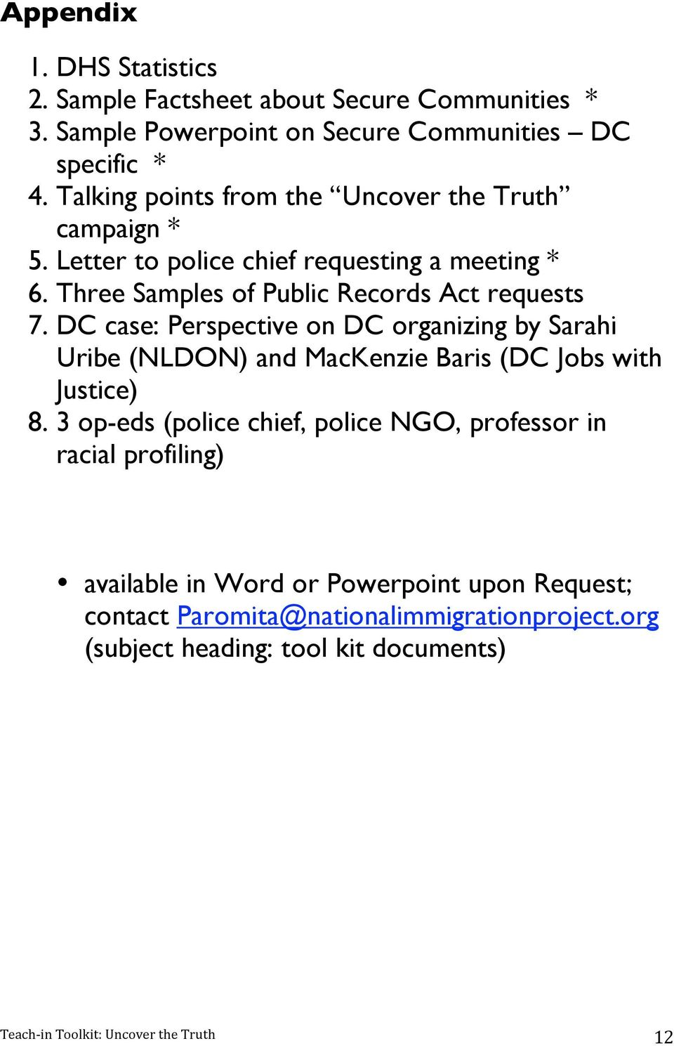 DC case: Perspective on DC organizing by Sarahi Uribe (NLDON) and MacKenzie Baris (DC Jobs with Justice) 8.