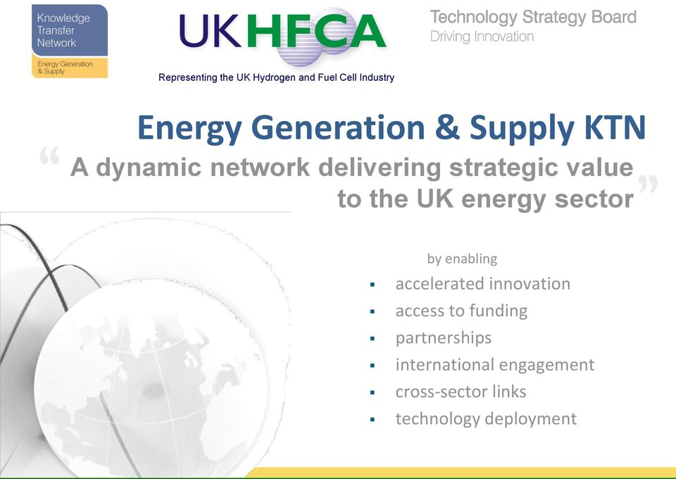 energy sector by enabling accelerated innovation access to funding