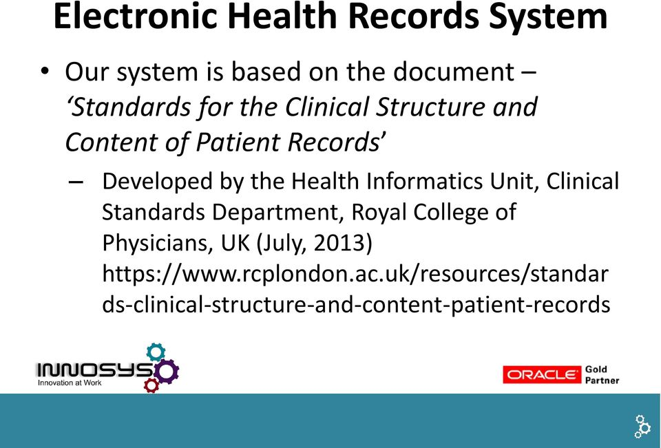 Unit, Clinical Standards Department, Royal College of Physicians, UK (July, 2013)