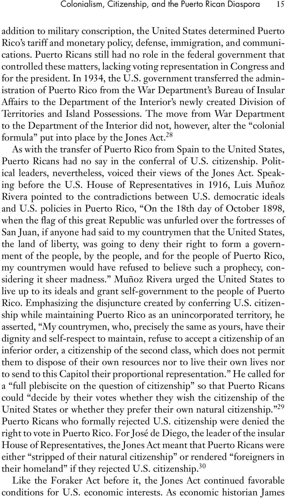 government transferred the administration of Puerto Rico from the War Department s Bureau of Insular Affairs to the Department of the Interior s newly created Division of Territories and Island
