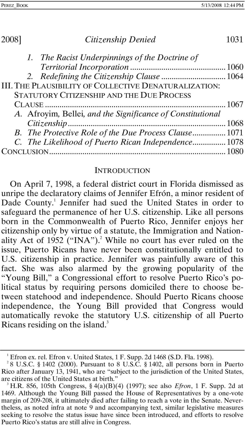 The Protective Role of the Due Process Clause... 1071 C. The Likelihood of Puerto Rican Independence... 1078 CONCLUSION.