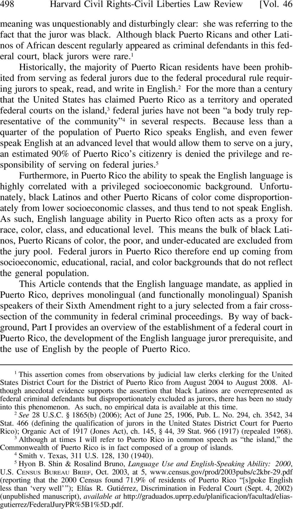 1 Historically, the majority of Puerto Rican residents have been prohibited from serving as federal jurors due to the federal procedural rule requiring jurors to speak, read, and write in English.