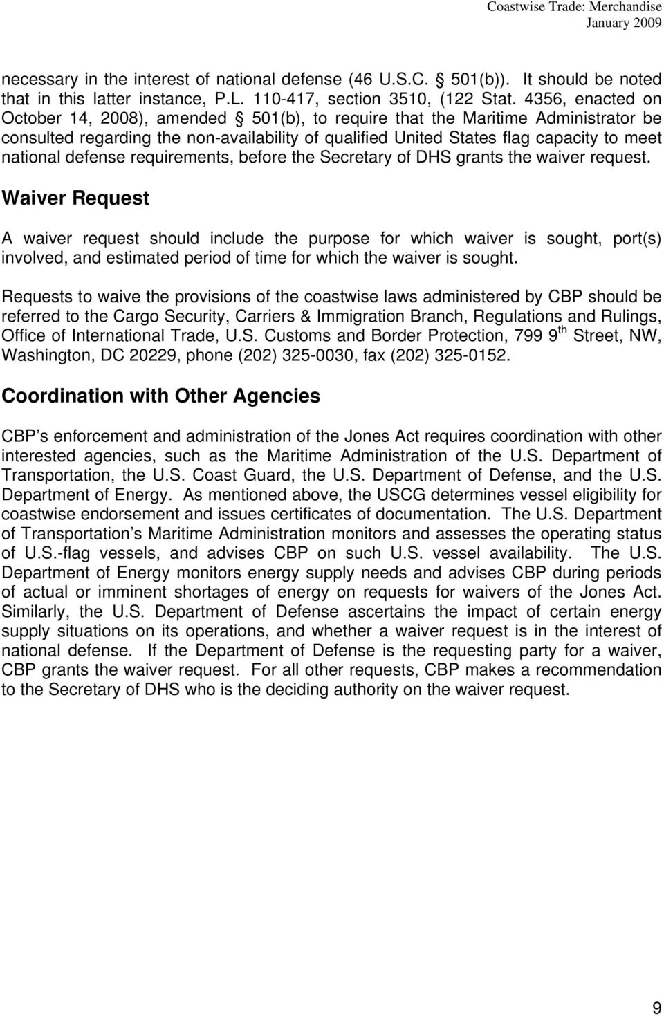 defense requirements, before the Secretary of DHS grants the waiver request.