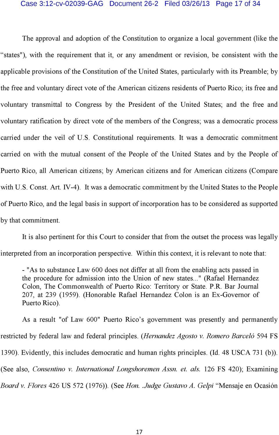 citizens residents of Puerto Rico; its free and voluntary transmittal to Congress by the President of the United States; and the free and voluntary ratification by direct vote of the members of the