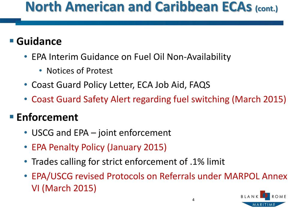 ECA Job Aid, FAQS Coast Guard Safety Alert regarding fuel switching (March 2015) Enforcement USCG and EPA