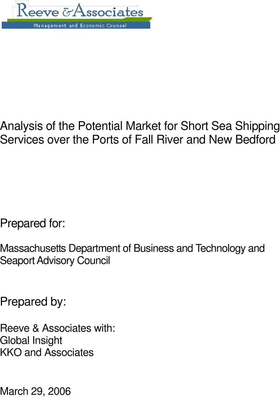 Technology and Seaport Advisory Council Prepared by: Reeve