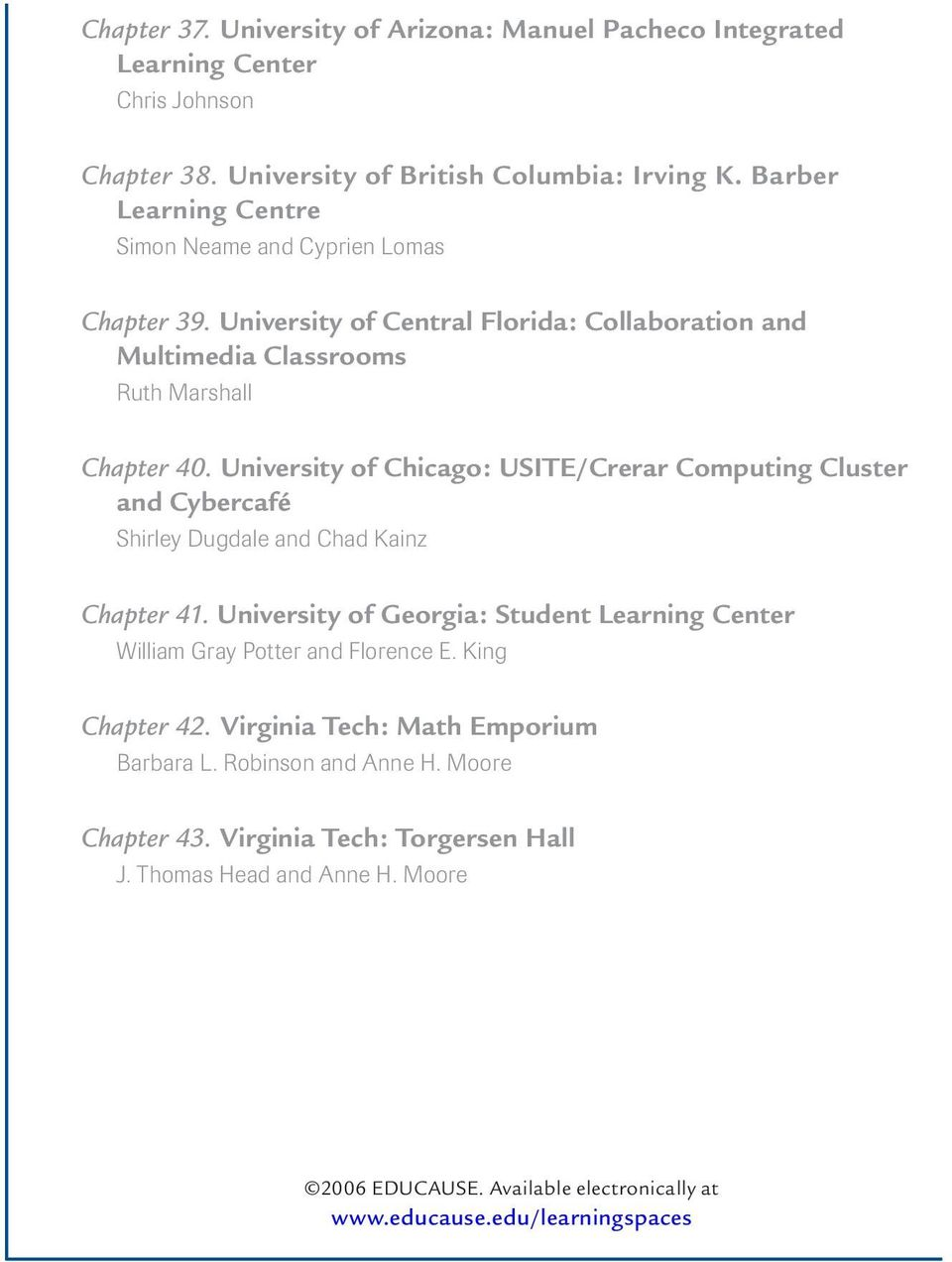 University of Chicago: USITE/Crerar Computing Cluster and Cybercafé Shirley Dugdale and Chad Kainz Chapter 41.