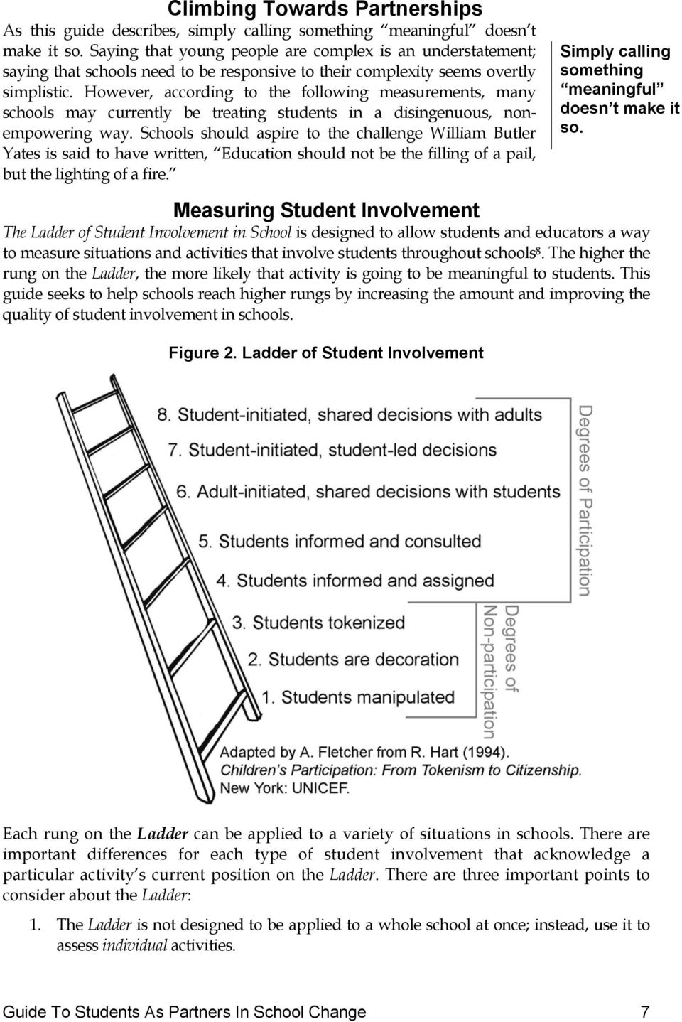 However, according to the following measurements, many schools may currently be treating students in a disingenuous, nonempowering way.