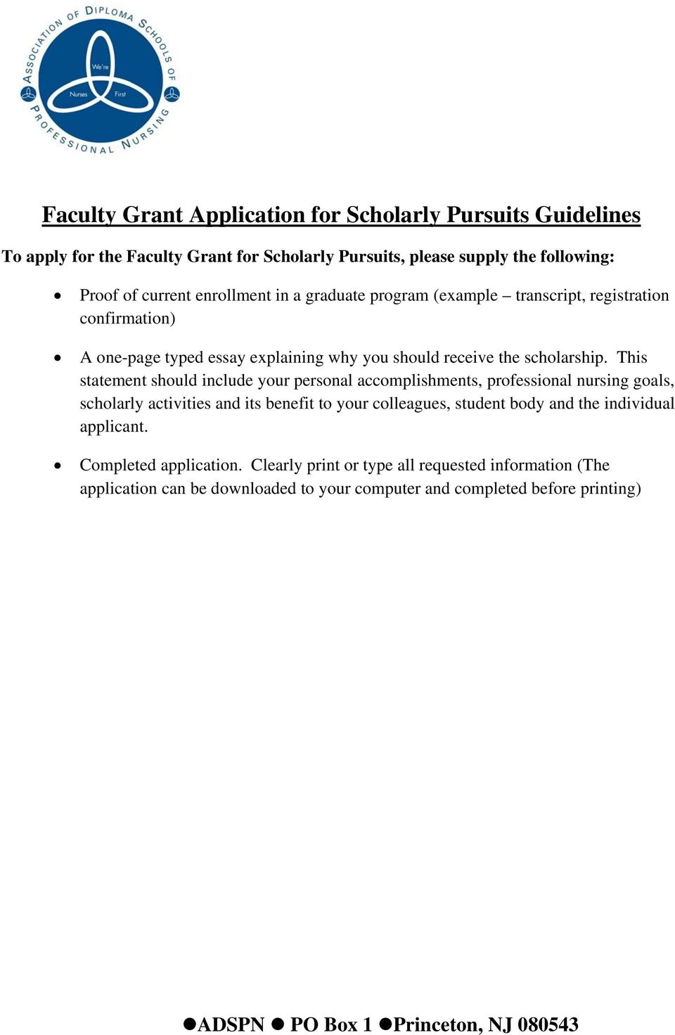 one-page typed essay explaining why you should receive the scholarship.