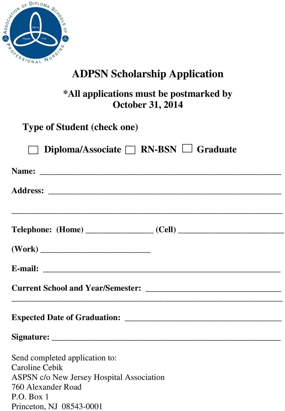 Current School and Year/Semester: Expected Date of Graduation: Signature: Send completed application to: