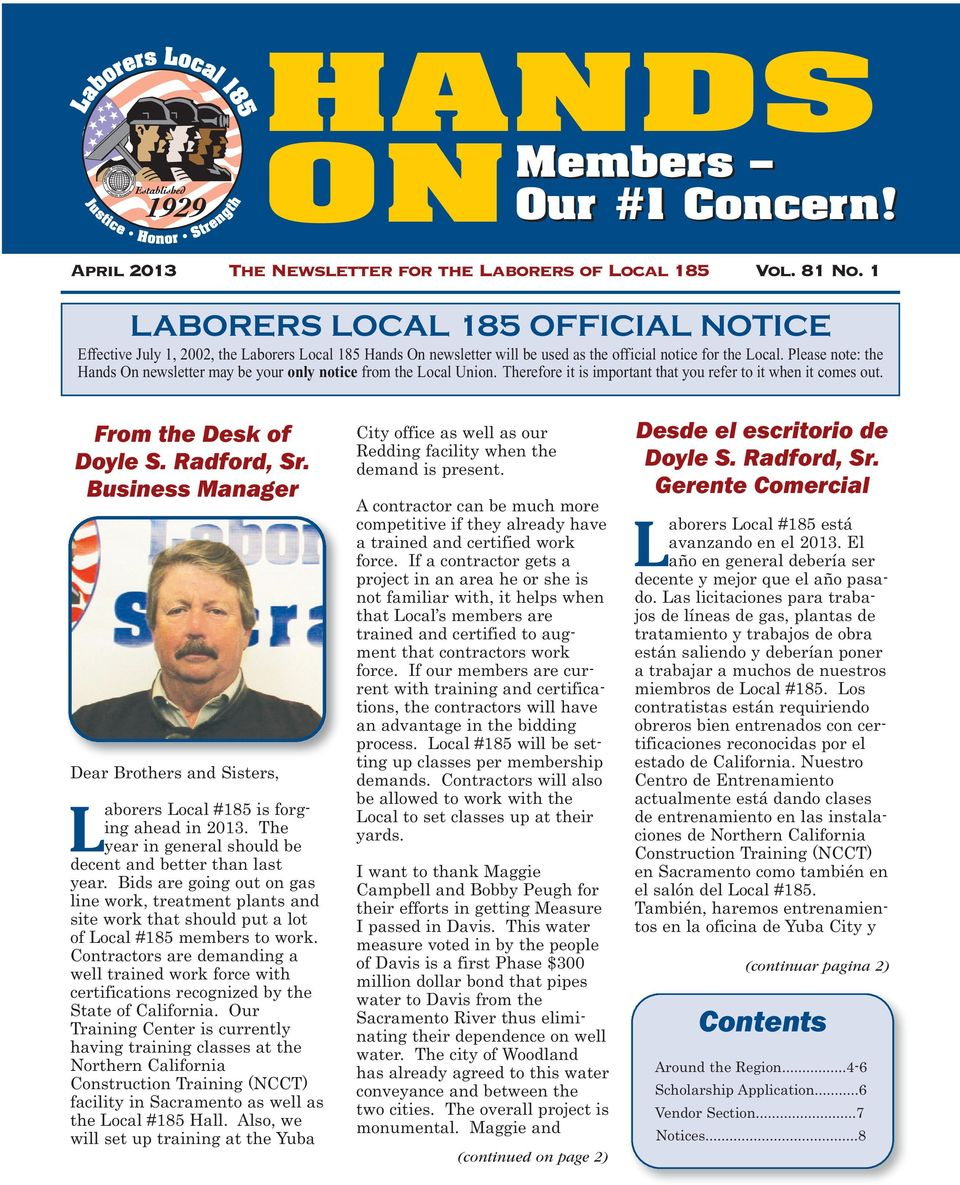 Please note: the Hands On newsletter may be your only notice from the Local Union. Therefore it is important that you refer to it when it comes out.