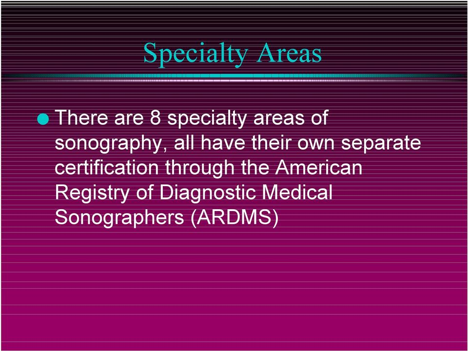 certification through the American Registry