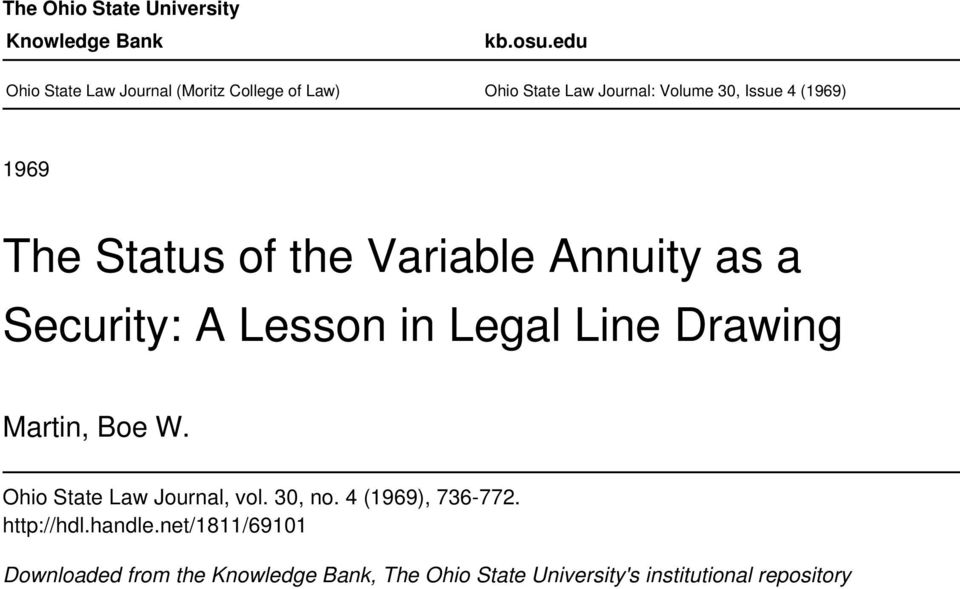The Status of the Variable Annuity as a Security: A Lesson in Legal Line Drawing Martin, Boe W.
