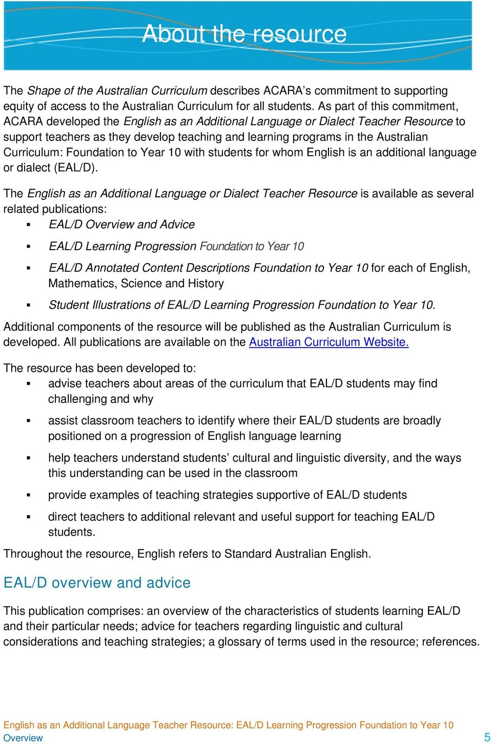 Curriculum: Foundation to Year 10 with students for whom English is an additional language or dialect (EAL/D).