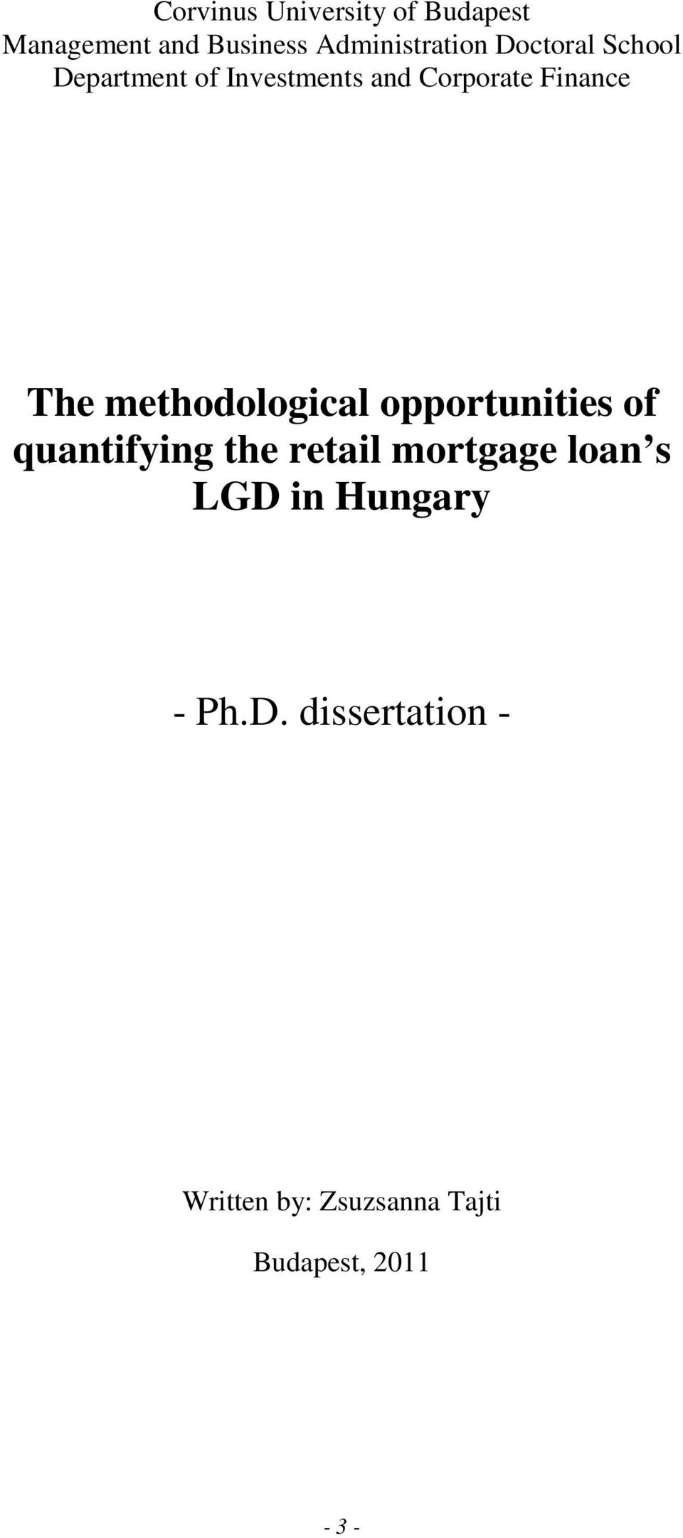 methodological opportunities of quantifying the retail mortgage loan s