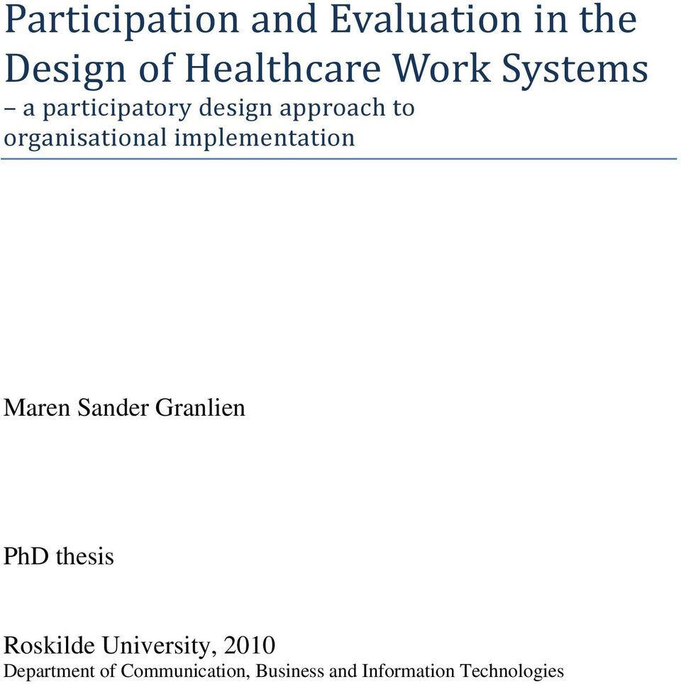 implementation Maren Sander Granlien PhD thesis Roskilde