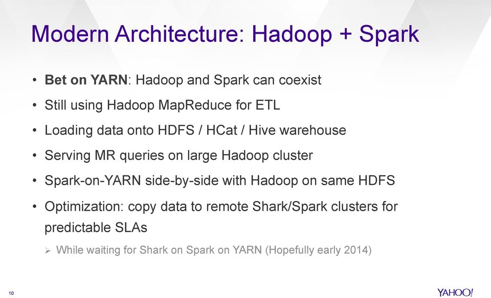 cluster Spark-on-YARN side-by-side with Hadoop on same HDFS Optimization: copy data to remote