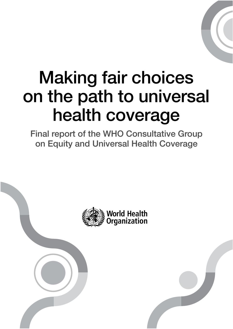 report of the WHO Consultative