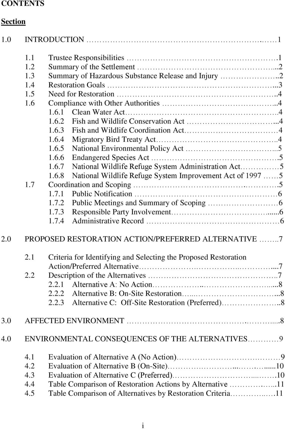 .4 1.6.5 National Environmental Policy Act...5 1.6.6 Endangered Species Act.5 1.6.7 National Wildlife Refuge System Administration Act 5 1.6.8 National Wildlife Refuge System Improvement Act of 1997 5 1.