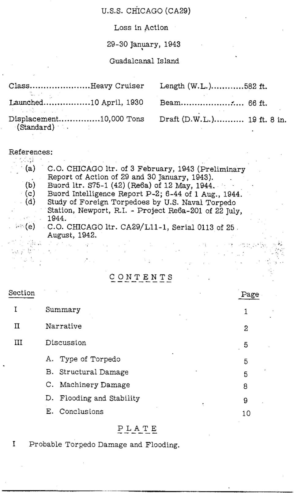 Buord Hr. 875-1 (42) (Re6a) of 12 May, 1944. Buord Intelligence Report P-2; 6-44 of 1 Aug., 1944. Study of Foreign Torpedoes by U.S. Naval Torpedo Station, Newport, R.T. - Project Re6a-201 of 22 July, 1944.