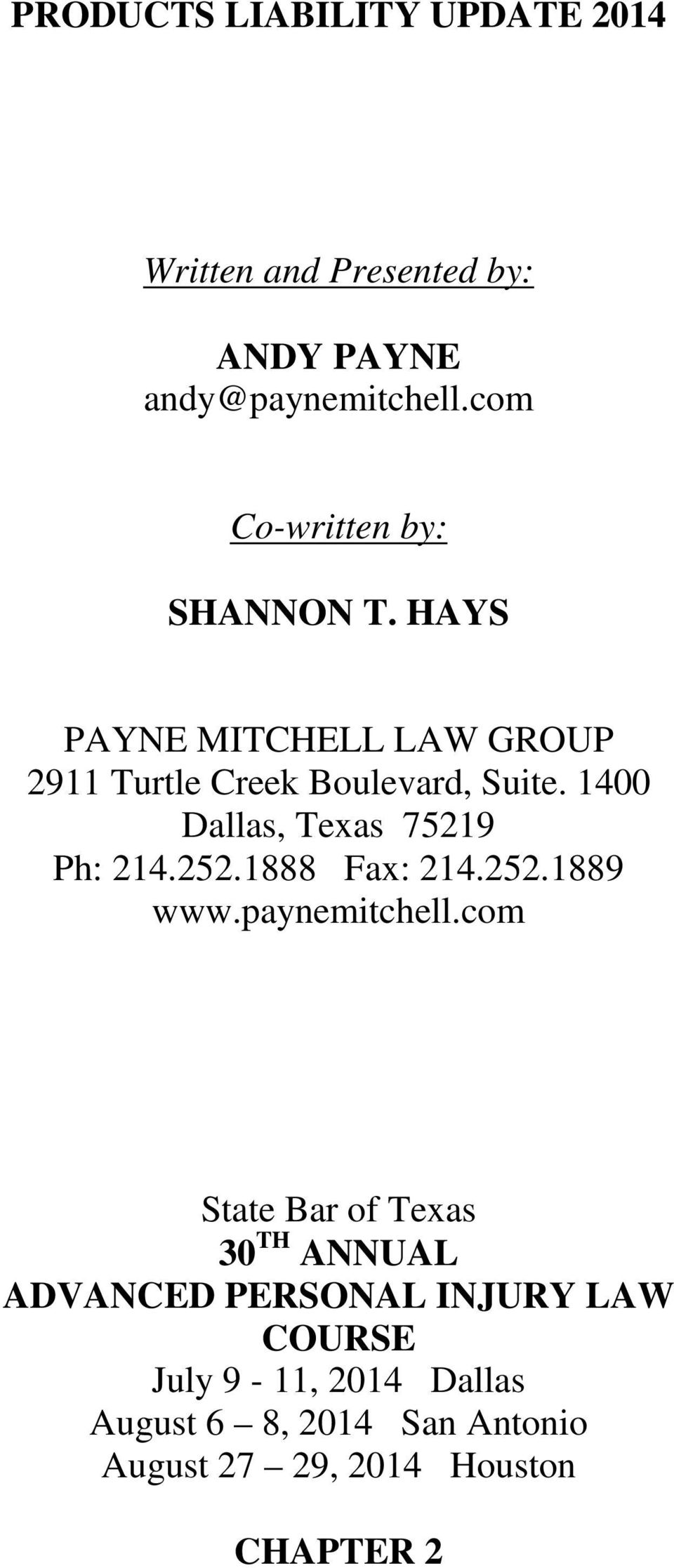 1400 Dallas, Texas 75219 Ph: 214.252.1888 Fax: 214.252.1889 www.paynemitchell.
