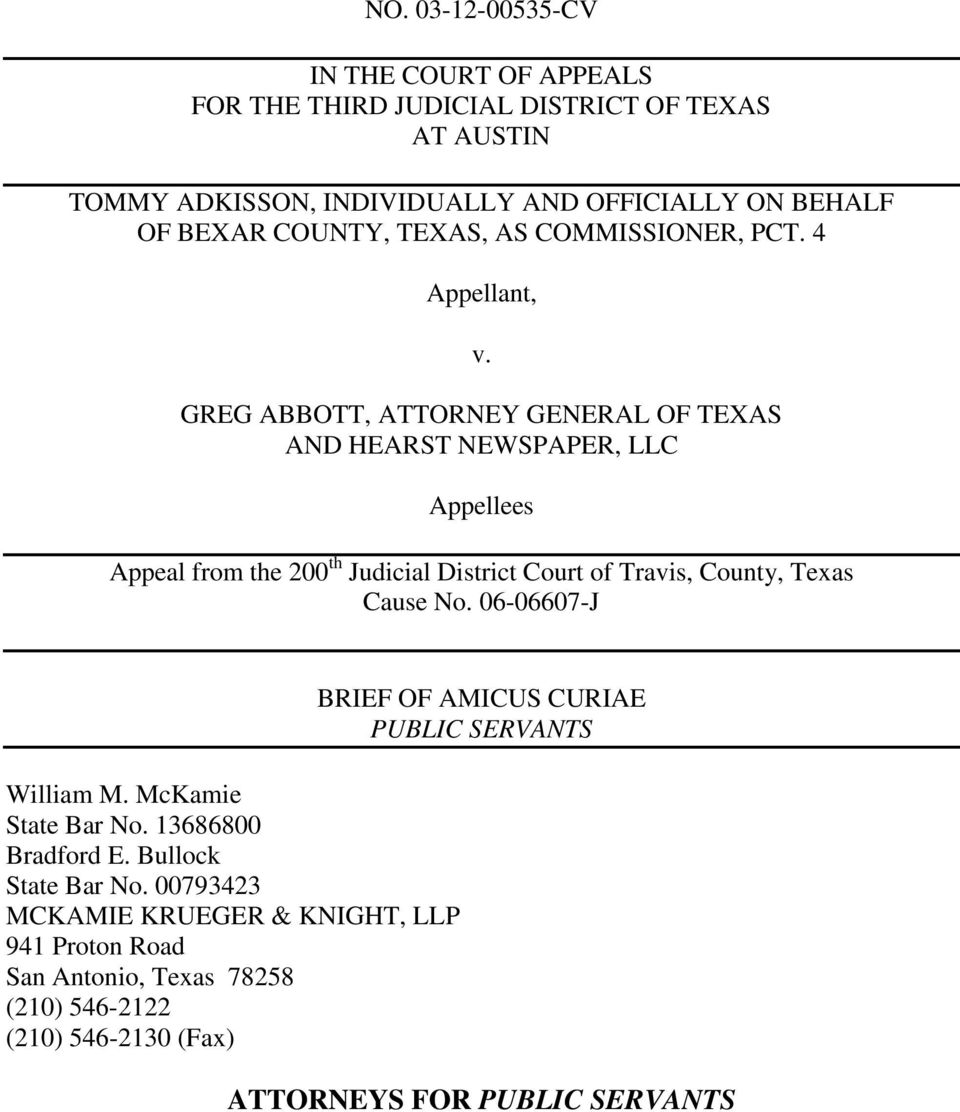 GREG ABBOTT, ATTORNEY GENERAL OF TEXAS AND HEARST NEWSPAPER, LLC Appellees Appeal from the 200 th Judicial District Court of Travis, County, Texas Cause No.