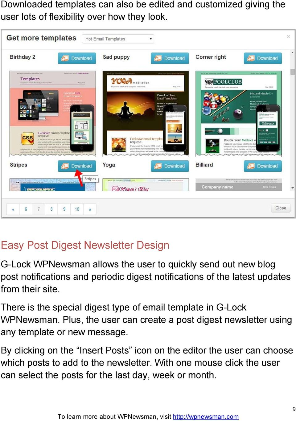 latest updates from their site. There is the special digest type of email template in G-Lock WPNewsman.