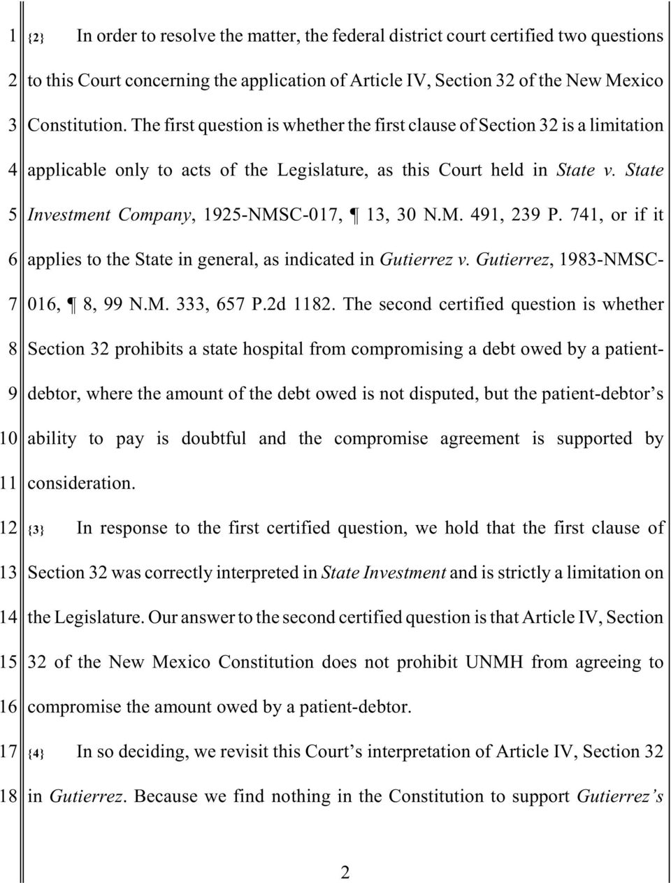 State 5 Investment Company, 1925-NMSC-017, 13, 30 N.M. 491, 239 P. 741, or if it 6 applies to the State in general, as indicated in Gutierrez v. Gutierrez, 1983-NMSC- 7 016, 8, 99 N.M. 333, 657 P.