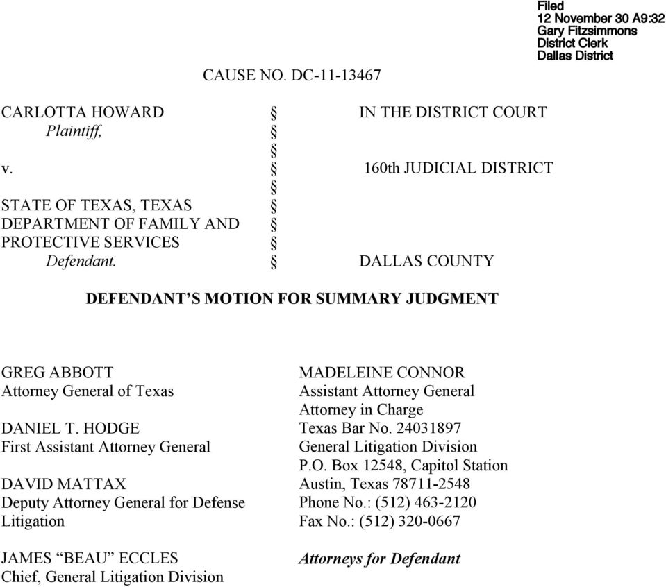 DALLAS COUNTY DEFENDANT S MOTION FOR SUMMARY JUDGMENT GREG ABBOTT Attorney General of Texas DANIEL T.