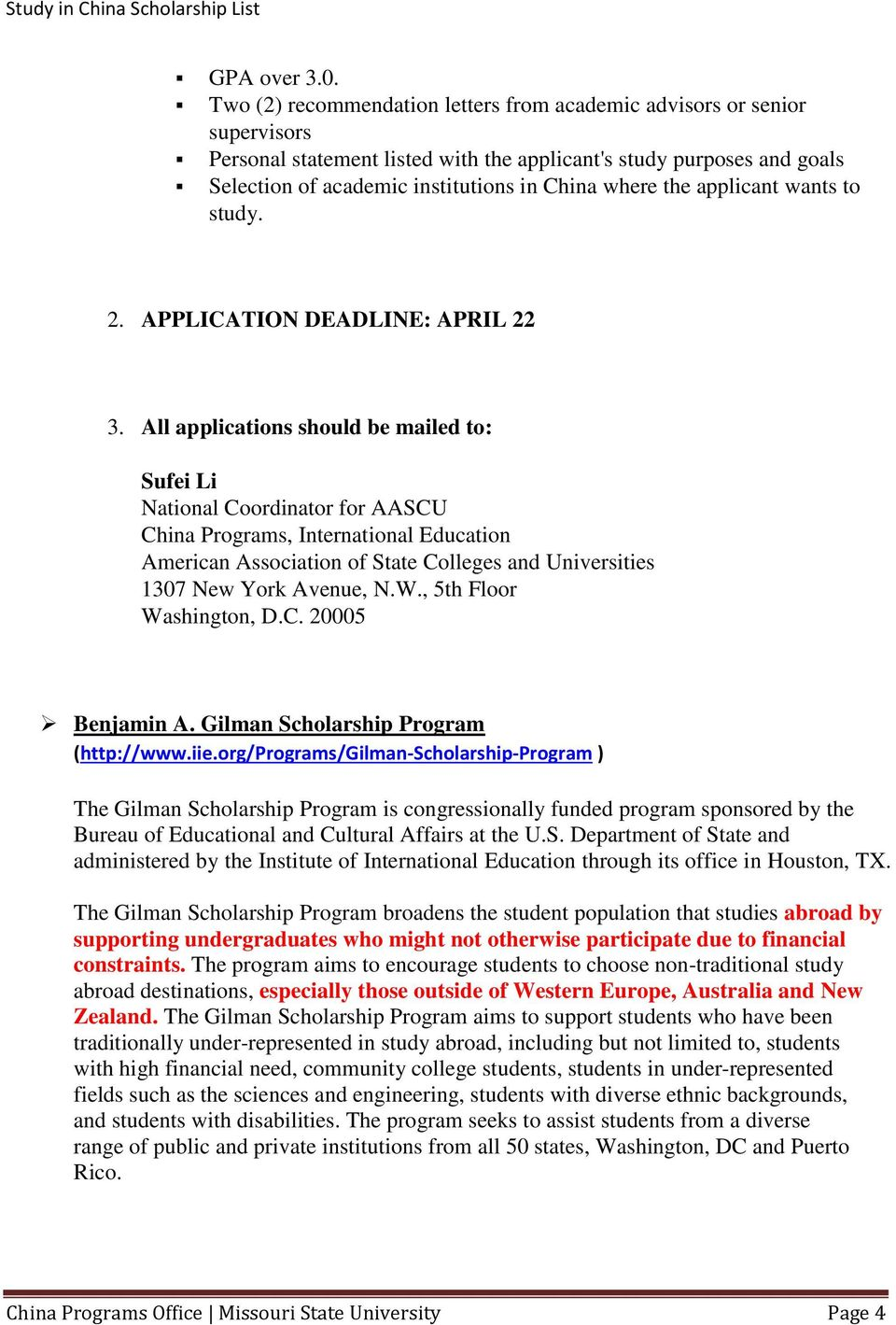 the applicant wants to study. 2. APPLICATION DEADLINE: APRIL 22 3.