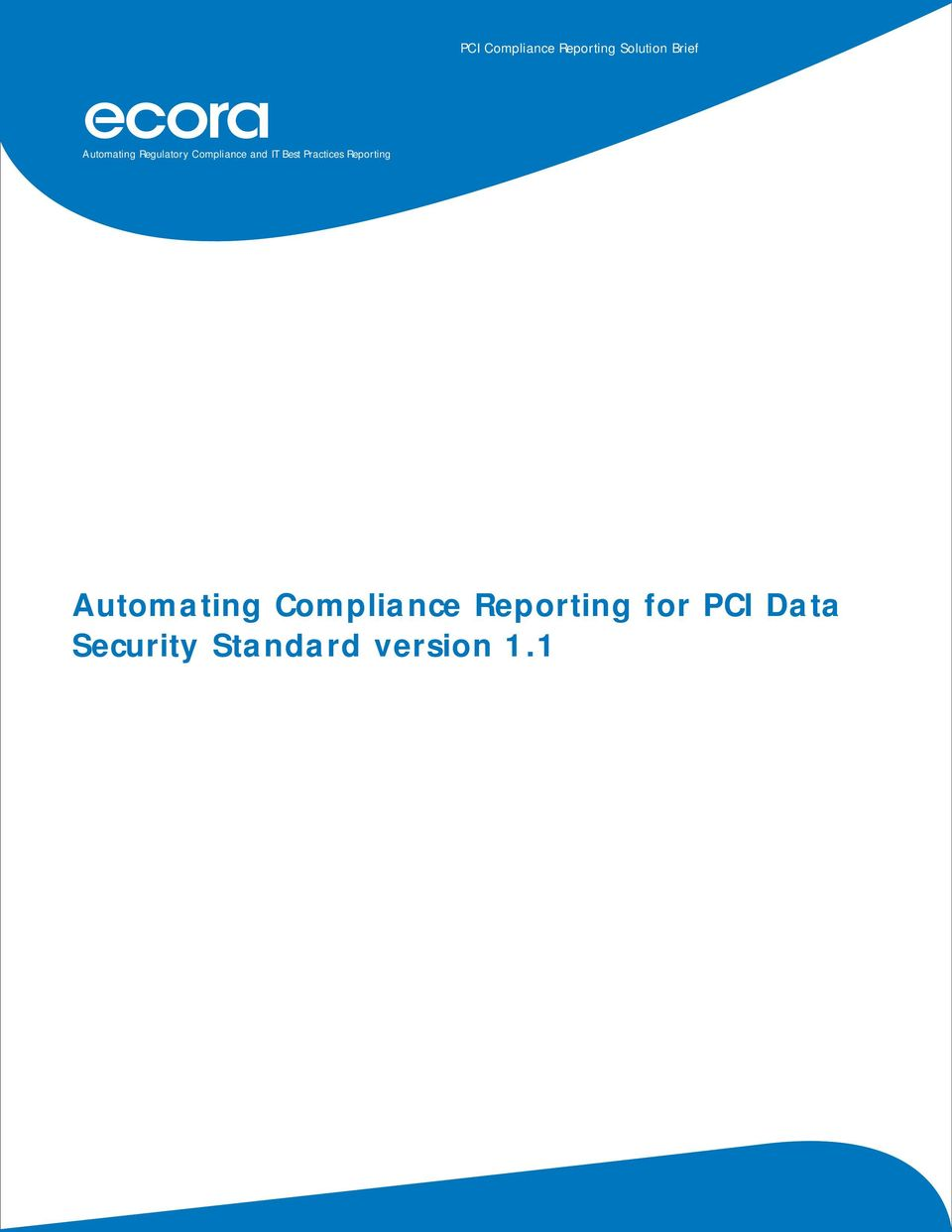 Practices Reporting Automating Compliance